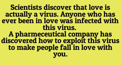Beware: Love Is A Virus